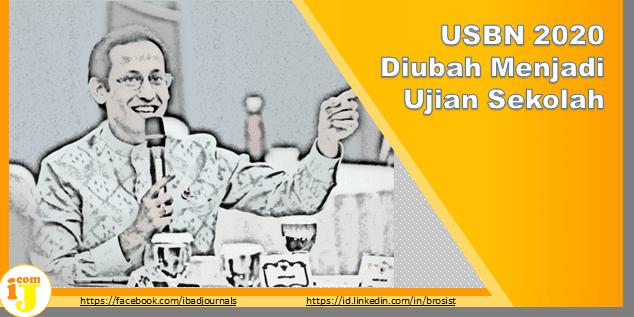 USBN 2020 Diubah Menjadi US (Ujian Sekolah)
