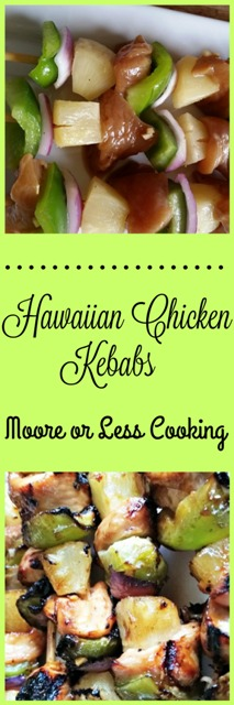 us together with addictive Hawaiian Chicken Kebabs HAWAIIAN CHICKEN KEBABS