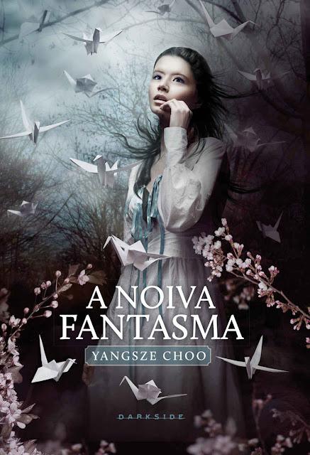 A noiva fantasma Yangsze Choo