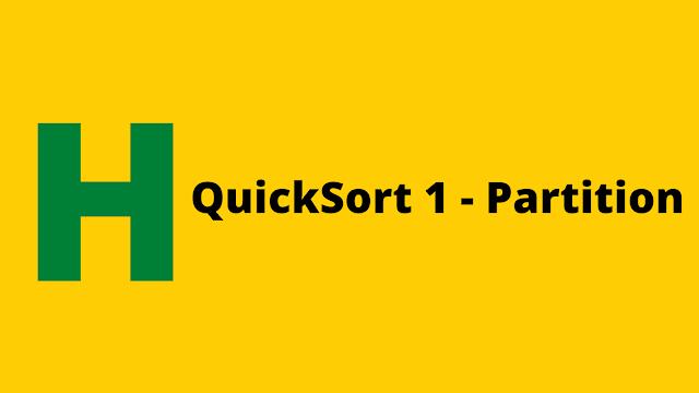HackerRank Quicksort 1 - Partition problem solution