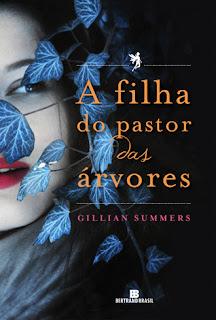 Resenha: A Filha do Pastor das Arvores, de Gillian Summers. 8