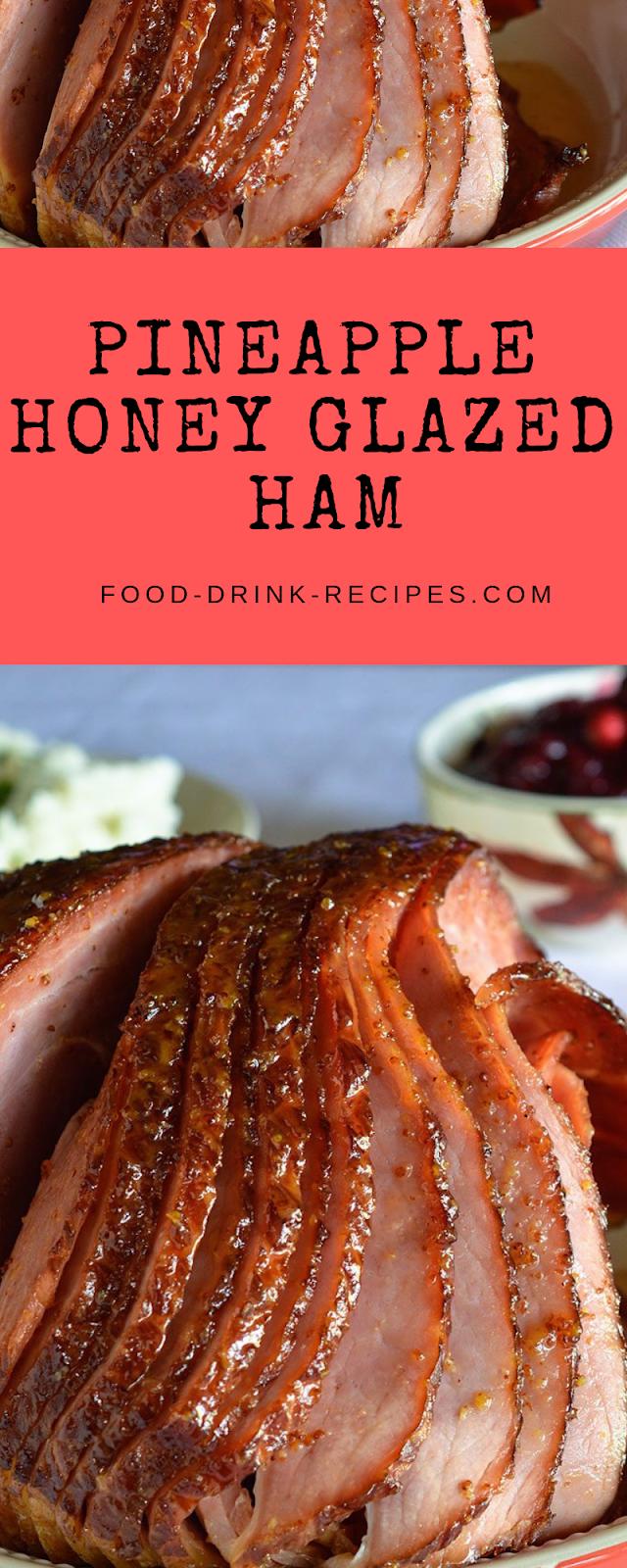Pineapple Honey Glazed Ham Recipe - food-drink-recipes.com