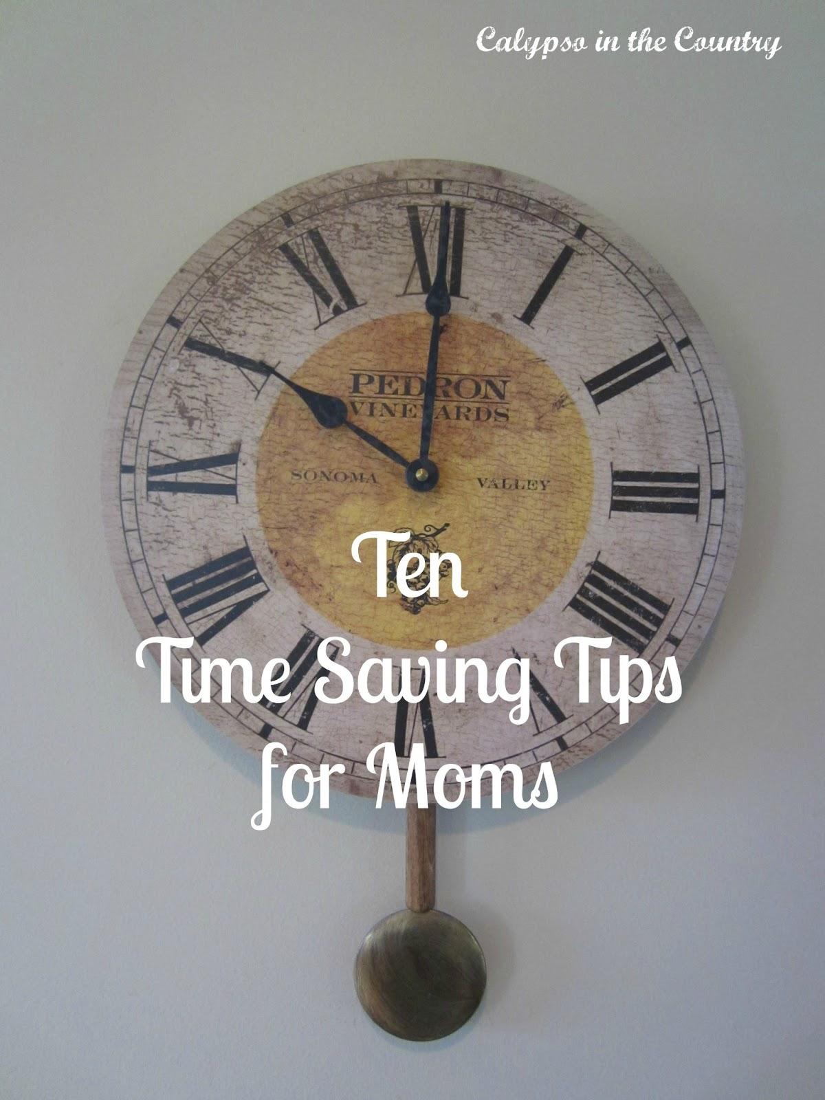 Ten Time Saving Tips for Moms