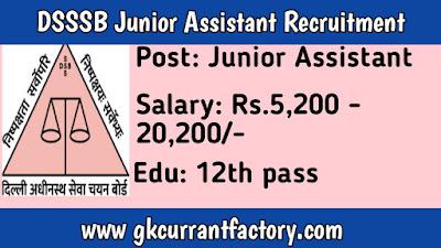 DSSSB Junior Assistant Recruitment, DSSSB Recruitment