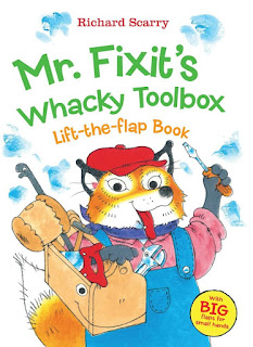 Richard Scarry's Mr. Fixit's Whacky Toolbox: Lift-the Flap Book