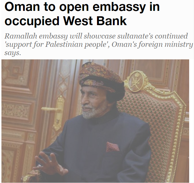 Oman To open embassy in occupied west bank