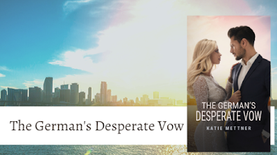 The German's Desperate Vow ~ Cover Reveal