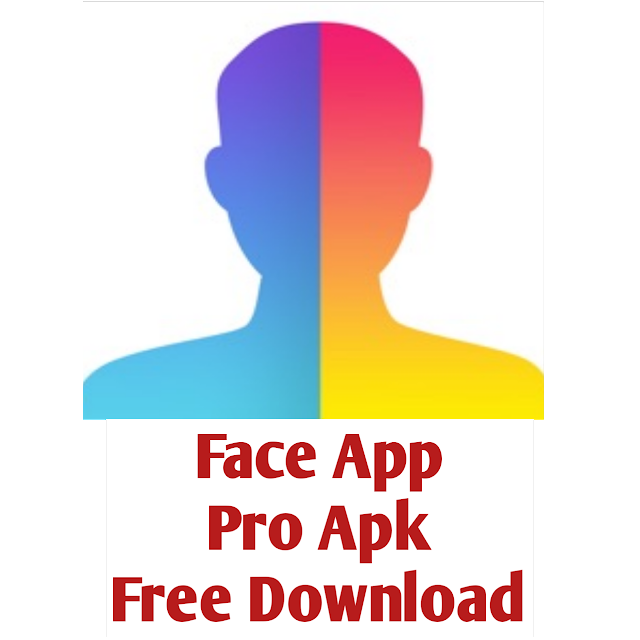 Face app pro apk download free