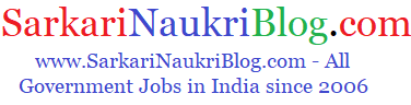 Sarkari Naukri Government Govt. Jobs in India | SarkariNaukriBlog.com