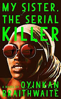 My Sister, the Serial Killer, Oyinkan Braithwaite, InToriLex