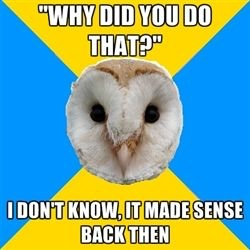 bipolar owl why did you do that