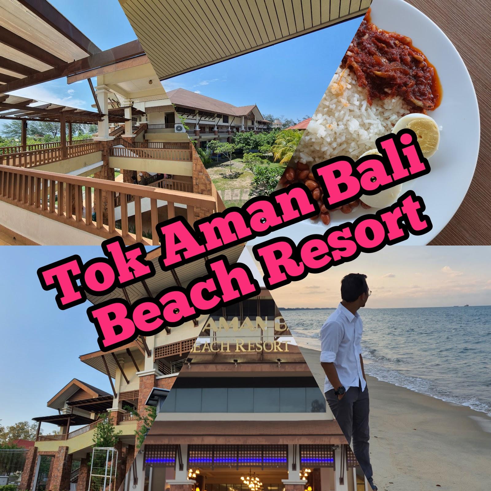 Hotel Tour #4 : Tok Aman Bali Beach Resort | Resort Terbaik di Pasir Puteh?