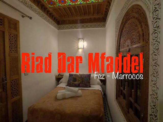Onde dormir em Fés/ Fez, Marrocos