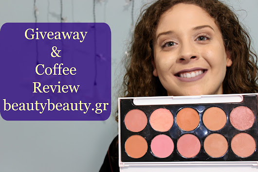Giveaway & Coffee Review: beautybeauty.gr