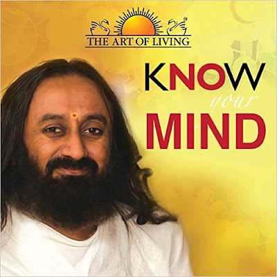 Download Free Know Your Mind by Sri Sri Ravi Shankar Book PDF