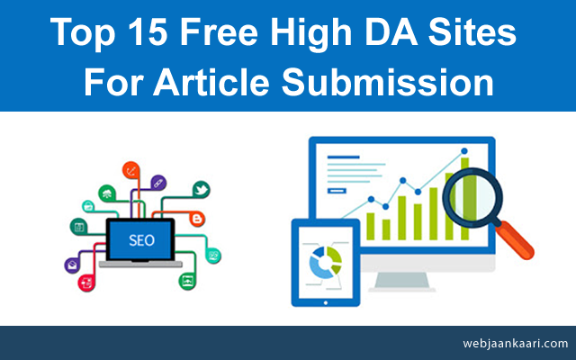 How_Do_Top_Free_High_DA_Sites_For_Article_Submission, dofollow article submission sites list,article submission sites with high da,high da article submission websites,free article submission websites, high da article submission sites