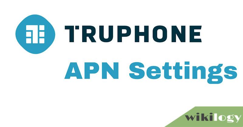 Truphone APN Settings