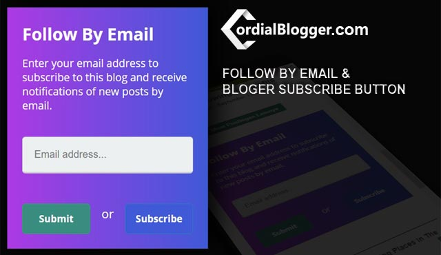 Widget Follow By Email + Blogger Subscribe Button