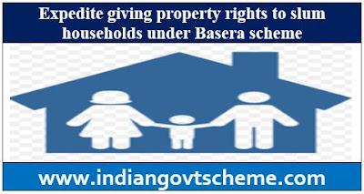slum households under Basera scheme