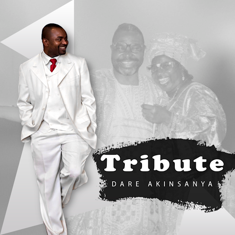 Album: TRIBUTE - Dare Akinsanya