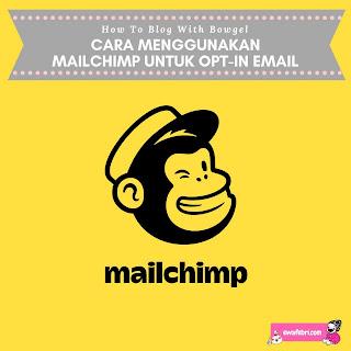 cara menggunakan mailchimp untuk opt-in email