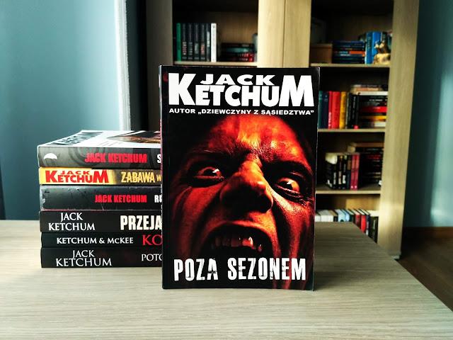 """POZA SEZONEM"" - JACK KETCHUM"