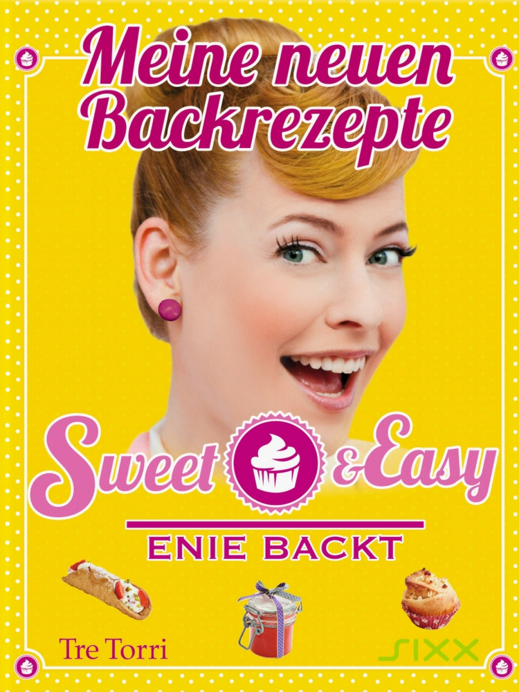 Enie van de Meiklokjes – Sweet & Easy [Rezension]  | Arthurs Tochter kocht. von Astrid Paul. Der Blog für food, wine, travel & love