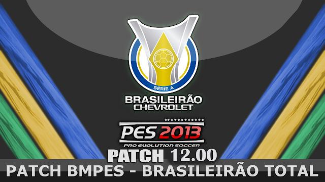 PATCH BMPES 12.00 + ATUALIZAÇÃO 12.01 + SERIAL - PES 2013 - MEGA