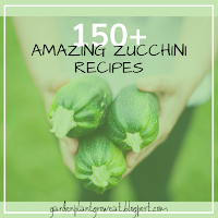 150+ Amazing Zucchini Recipes