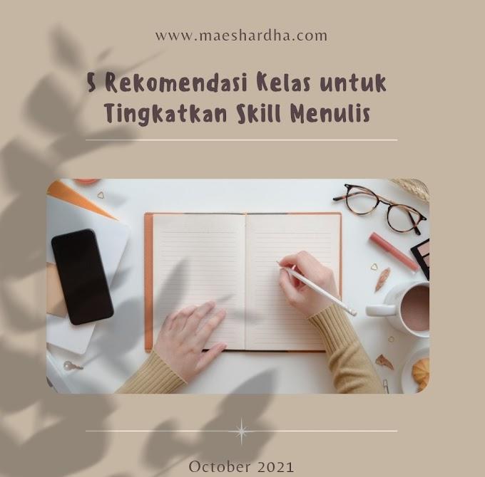 5 Rekomendasi Kelas untuk Tingkatkan Skill Menulis