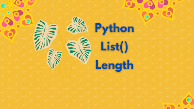 You can find list length using list() and len() functions