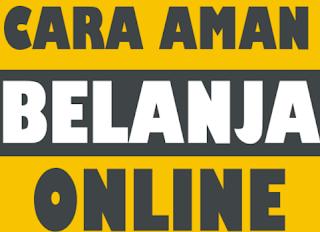 Cara Aman Belanja Dengan Online