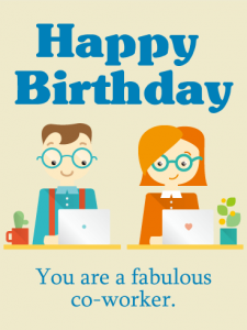 Quotes to congratulate a coworker's Birthday