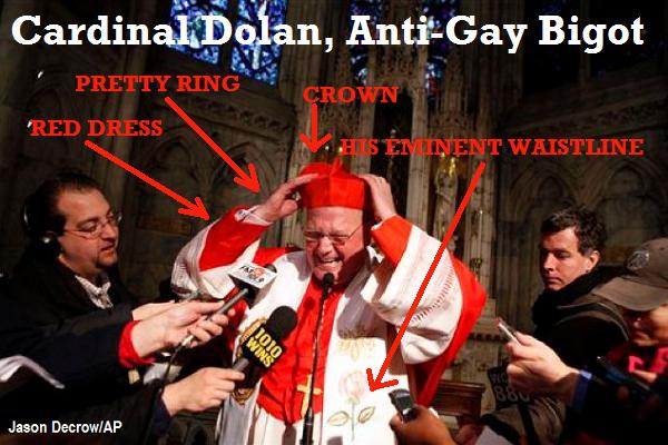 Cardinal Timothy Dolan Anti-Gay Bigot