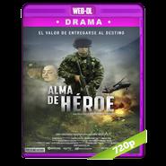 Alma de Héroe (2019) WEB-DL 720p Latino