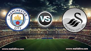 مشاهدة مباراة مانشستر سيتي وسوانزي سيتي Swansea city afc Vs Manchester city بث مباشر بتاريخ 13-12-2017 الدوري الانجليزي