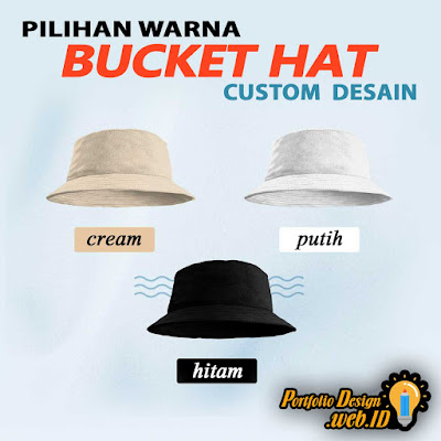 Pilihan Warna Bucket Hat Custom Desain
