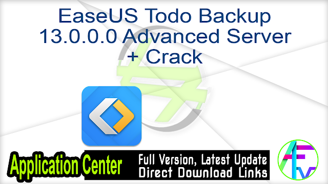 EaseUS Todo Backup 13.0.0.0 Advanced Server + Crack