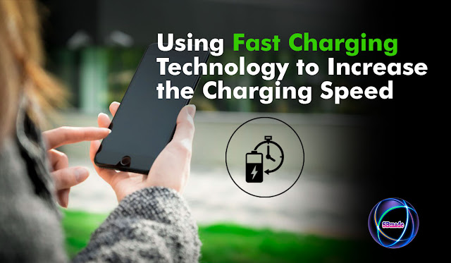 Using Fast Charging Technology