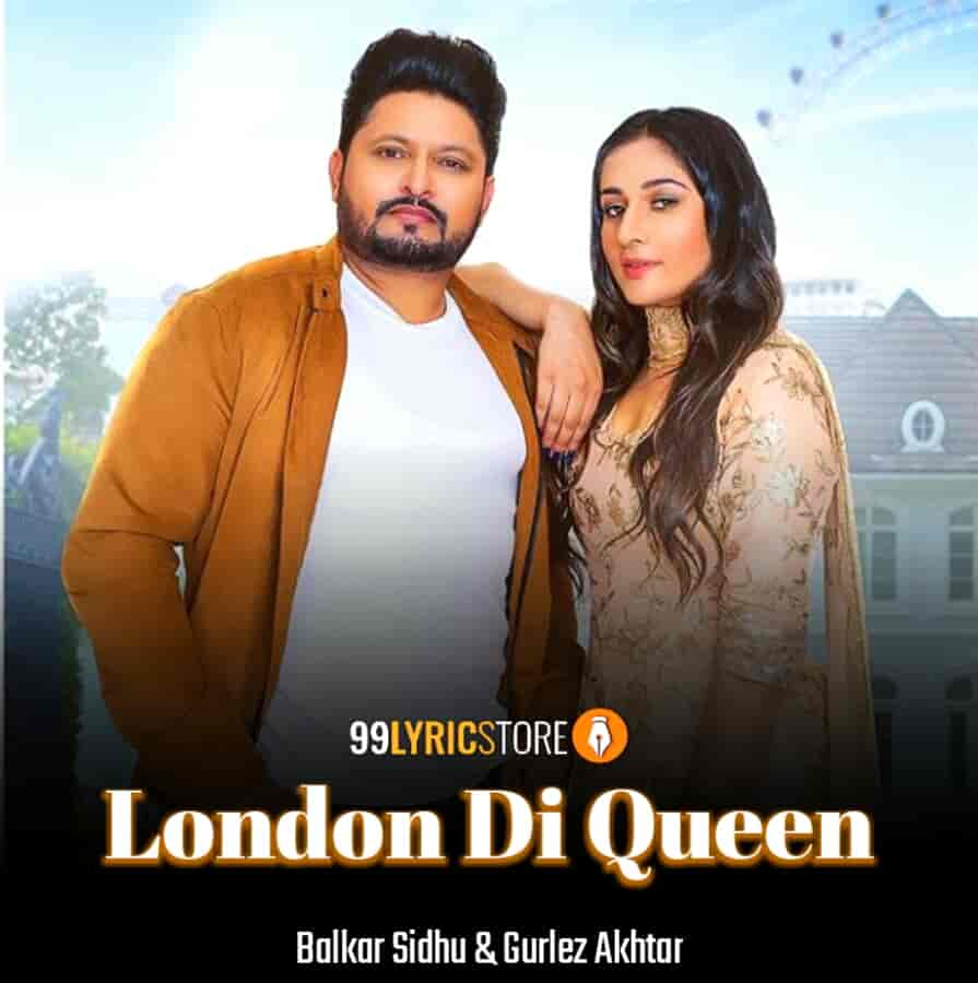 London Di Queen Images Which Is Sung By Balkar Sidhu