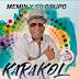 Memin y Su Grupo Karakol - La Calidad No Es Casualidad (2017)