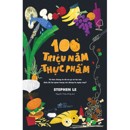 100 Triệu Năm Thực Phẩm ebook PDF-EPUB-AWZ3-PRC-MOBI