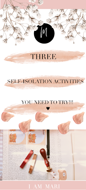 Three Self-Isolation Activities You Need To Try