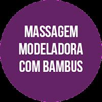 Massagem Anticelulítica - Massagem para Celulite - Massagem Modeladora com Bambus