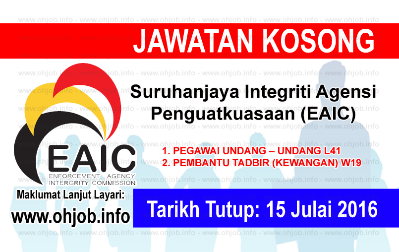 Jawatan Kerja Kosong Suruhanjaya Integriti Agensi Penguatkuasaan (EAIC) logo www.ohjob.info julai 2016