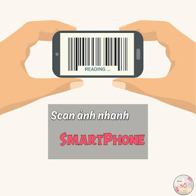 NHUNG UNG DUNG SCAN ANH TOT NHAT CHO SMARTPHONE