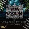 MUSIC: Bwoy Vanvick x DJ Tofa x Merit - Show Working (Prod.NeroSparkz)