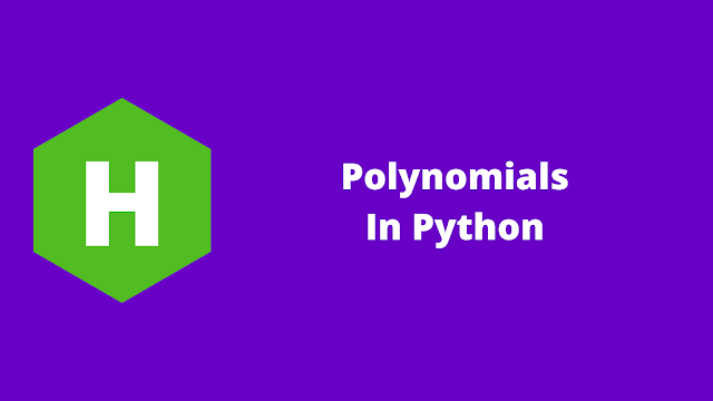 HackerRank Polynomials in python problem solution
