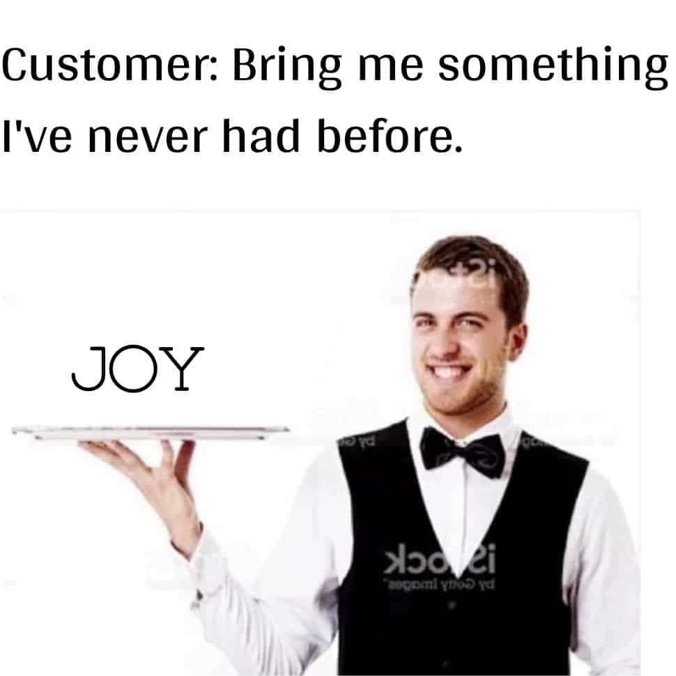when-customer-asking-what-is-special-to-eat-you-as-joy