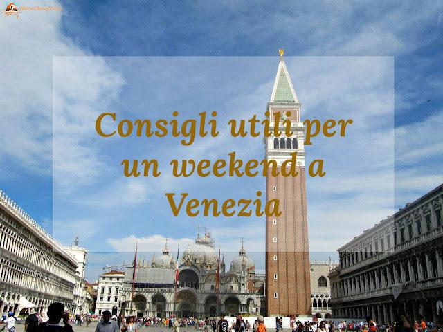 Venezia, venezia consigli utili, venezia informazioni, suggerimenti venezia, risparmiare a venezia, venezia lowcost